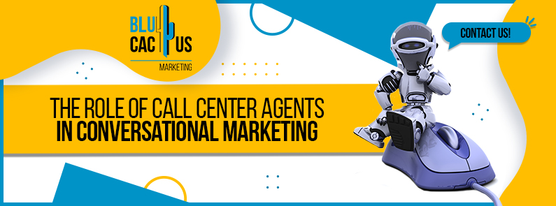 BluCactus -Call Center Agents in Conversational Marketing - title