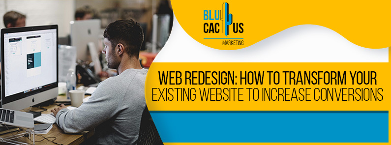 Blucactus-web-redesign-how-to-transform-your-existing-website-to-increase-conversions-cover-page