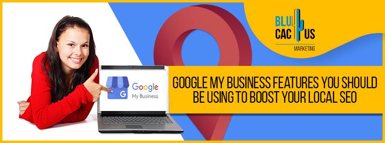 BluCactus - google my business features -