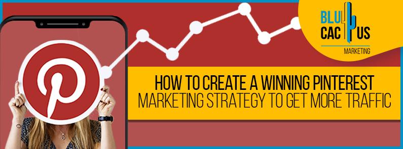BluCactus - Pinterest marketing strategy - Title