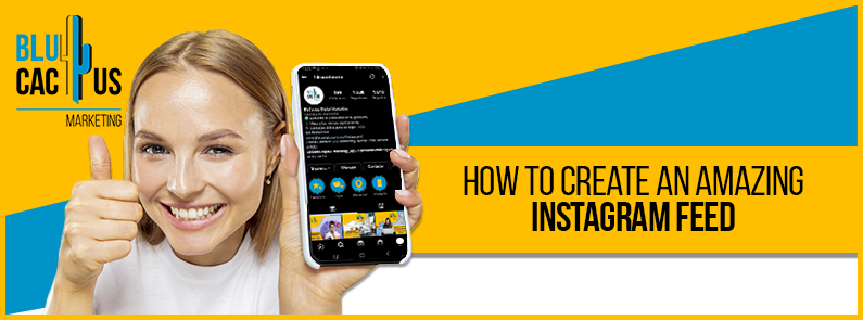 Blucactus-How-to-create-an-amazing-Instagram-Feed-cover-page