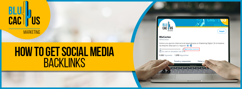 Blucactus-How-to-get-social-media-backlinks-cover-page