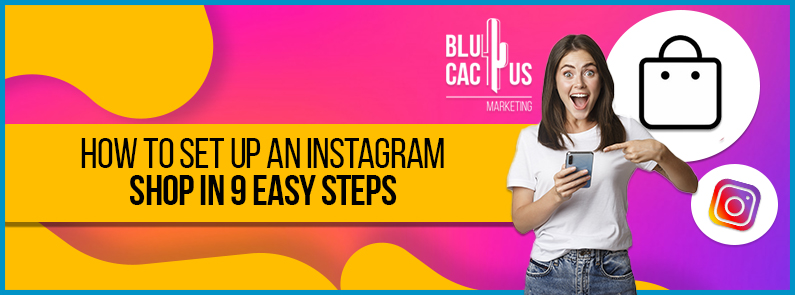 Blucactus-How-to-set-up-an-instagram-shop-in-9-easy-steps-cover-page