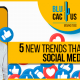 Blucactus-5-new-trends-that-will-take-over-social-media-in-2021-cover-page