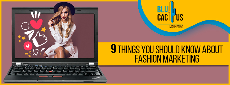 Blucactus-9-things-you-should-know-about-fashion-marketing-cover-page