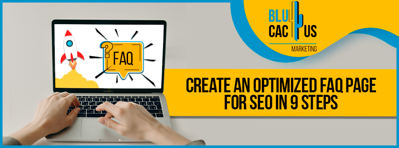 Blucactus-Create-an-optimized-FAQ-Page-for-SEO-in-9-steps-cover-page