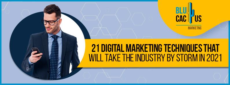 BluCactus - 21 digital marketing techniques - banner