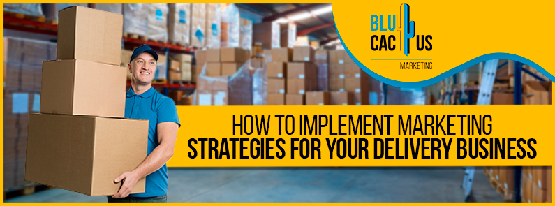 BluCactus - marketing strategies for your delivery business - BANNER