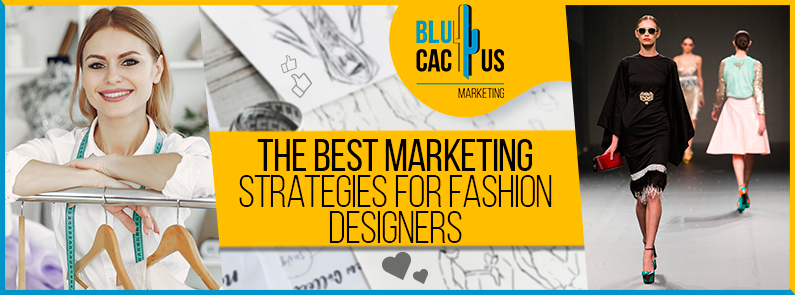 Blucactus-The-best-marketing-strategies-for-fashion-designers-cover-page