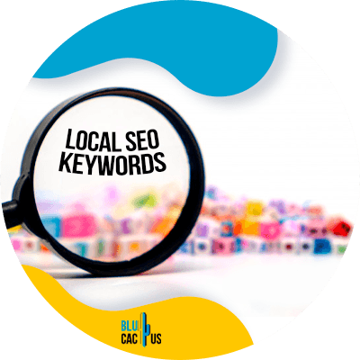 BluCactus - Whys is local SEO important