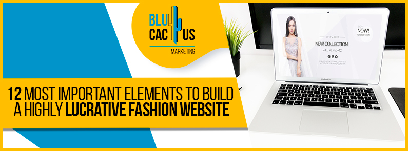 Blucactus - 12 most important elements to build a highly lucrative fashion website banner