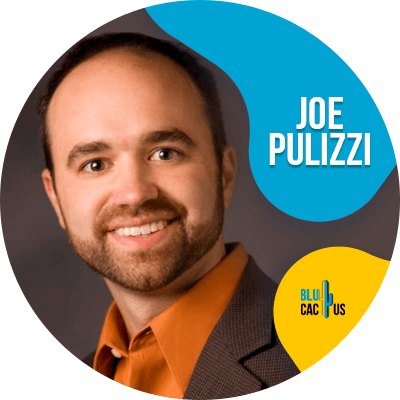 Blucactus - Joe Pulizzi