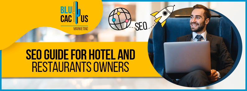 Blucactus - seo guide for hotel and restaurants owners banner