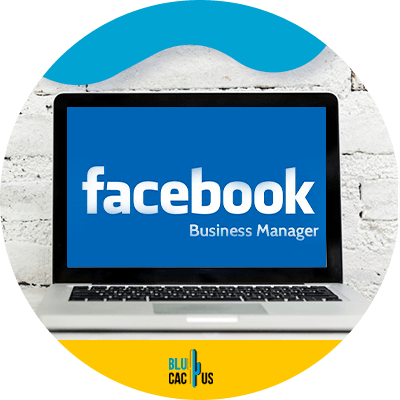 Blucactus - the 2 step formula to creating your facebook ads manager account