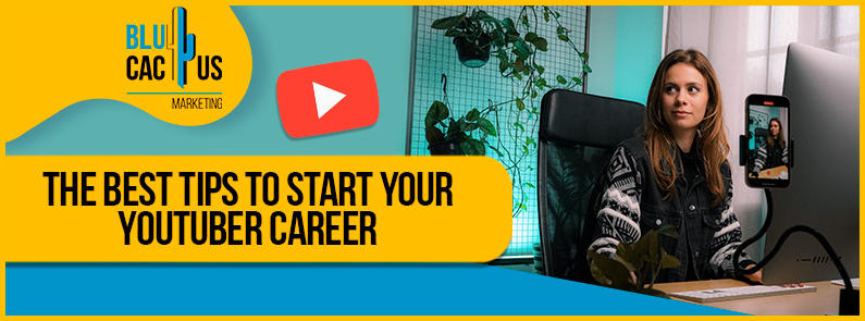 Blucactus-The-best-tips-to-start-your-youtuber-career-cover-page