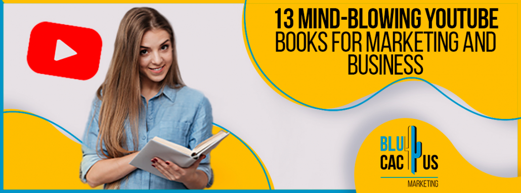 Blucactus-13-Mind-Blowing-Youtube-Books-For-Marketing-And-Business-cover-page