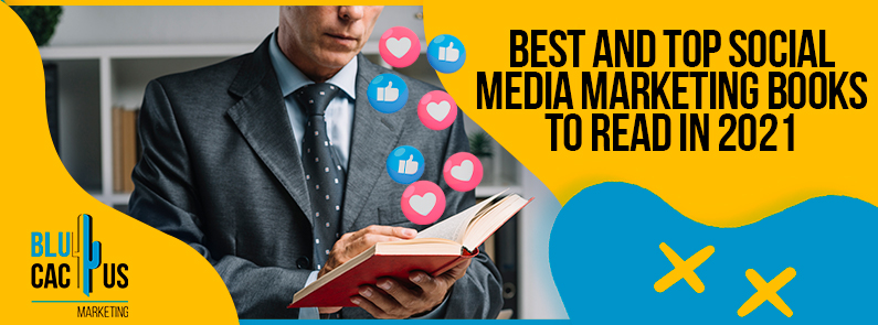 Blucactus-Best-And-Top-Social-Media-Marketing-Books-To-Read-In-2021-cover-page