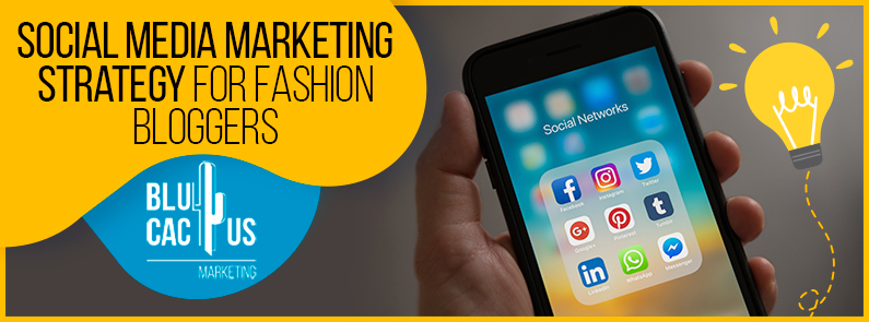 Blucactus-Social-media-Marketing-Strategy-For-Fashion-Bloggers-cover-page