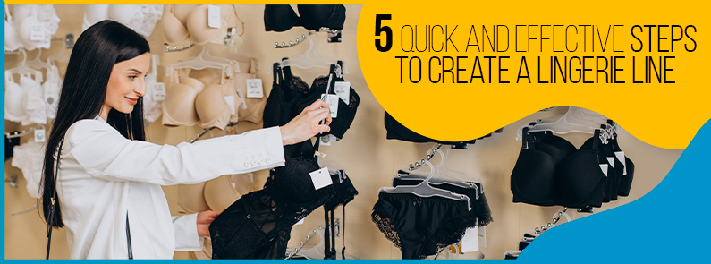 BluCactus - 5 quick and effective steps to create a lingerie line