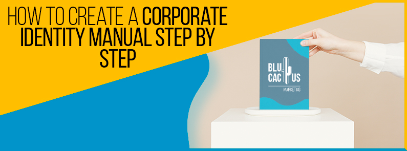 BluCactus - How to create a Corporate Identity Manual step by step