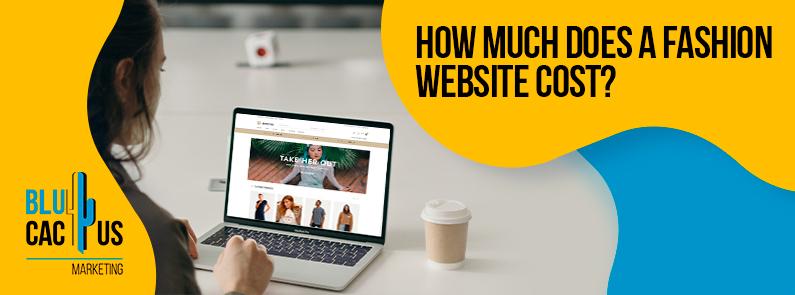 BluCactus - Fashion website cost